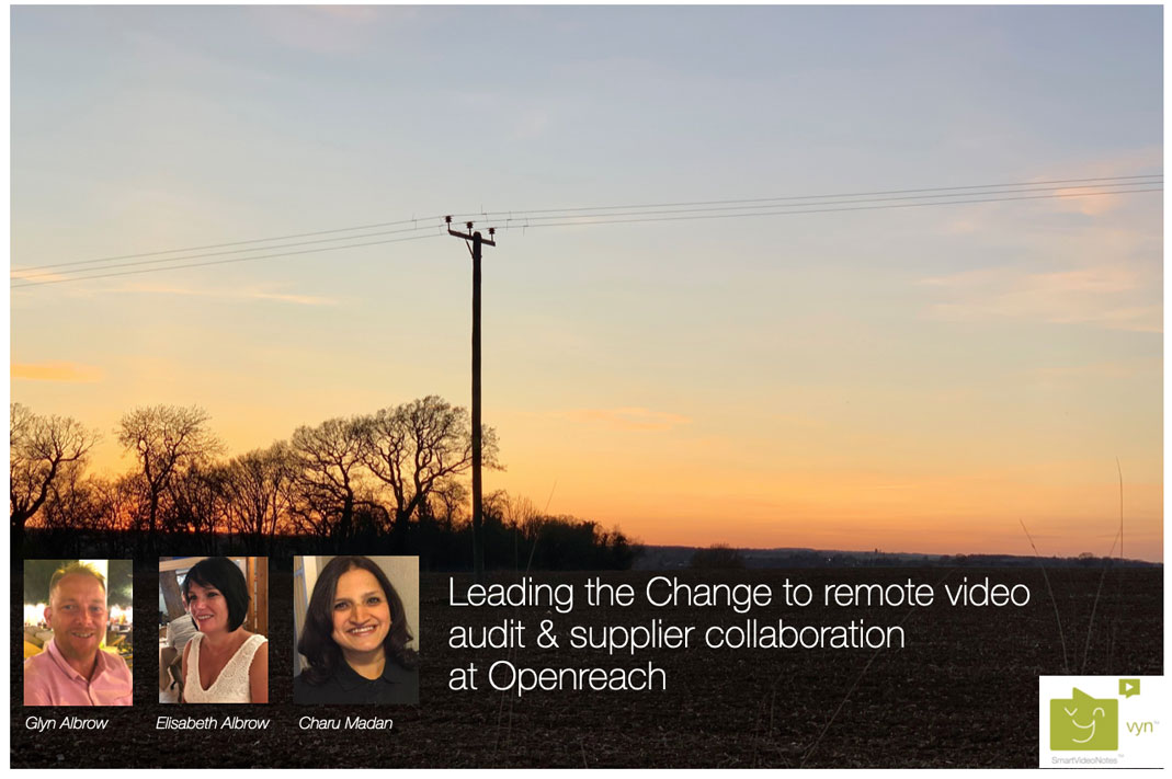 Openreach Vyn collaboration for change to remote video audit blog